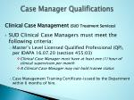 case manager qualifications1