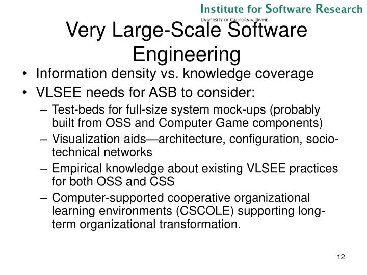 Very Large-Scale Software Engineering