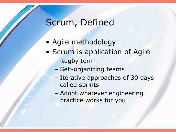 Scrum defined
