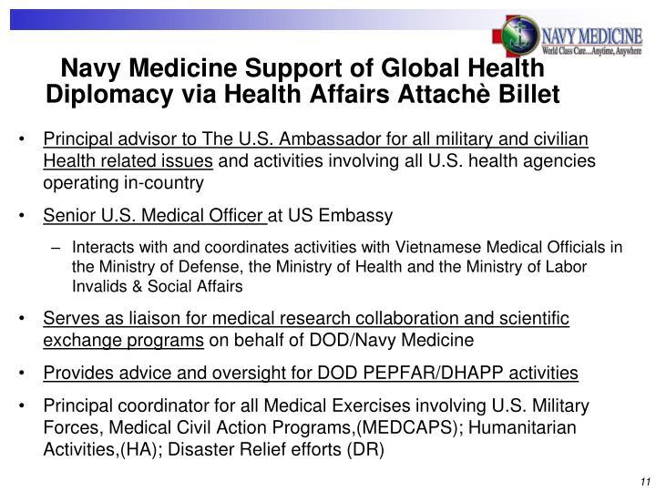 Navy Medicine Support of Global Health Diplomacy via Health Affairs Attachè Billet
