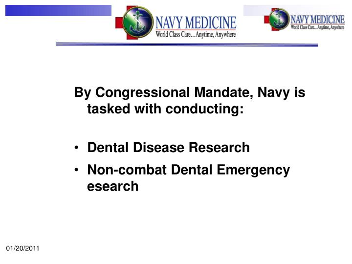 By Congressional Mandate, Navy is tasked with conducting: