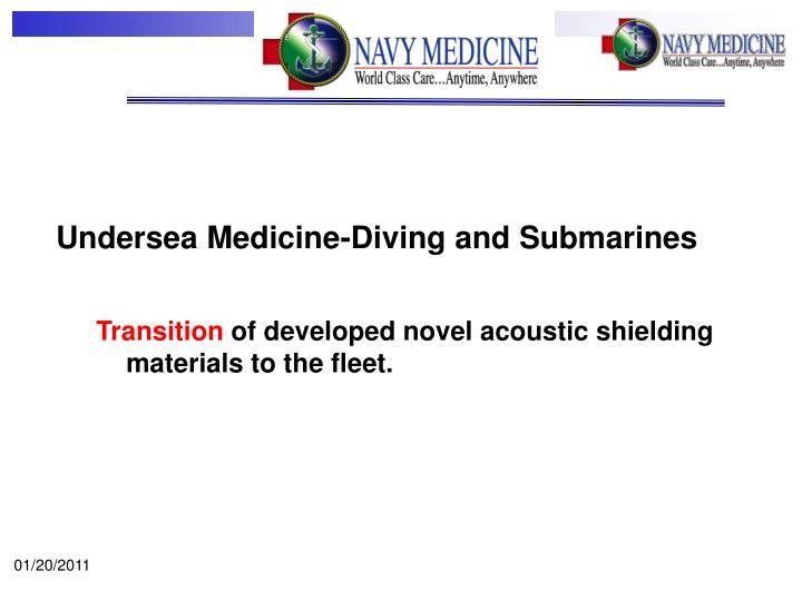 Undersea Medicine-Diving and Submarines