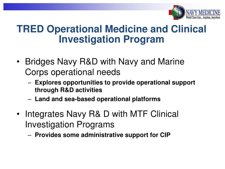 TRED Operational Medicine and Clinical Investigation Program