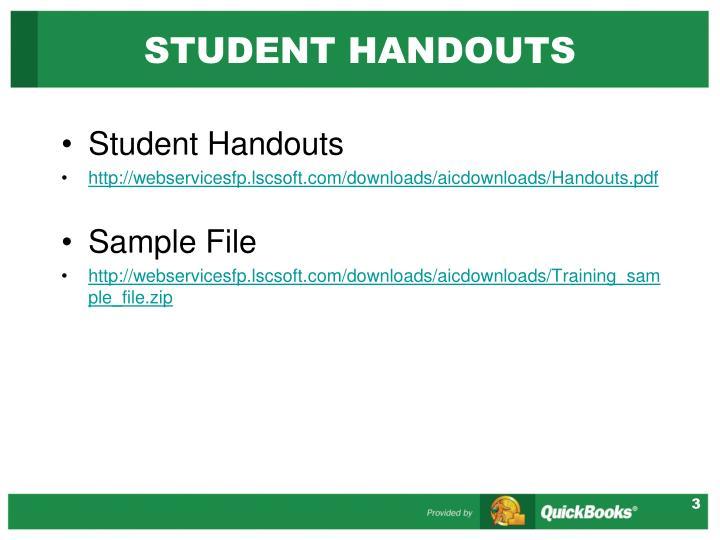 Student handouts
