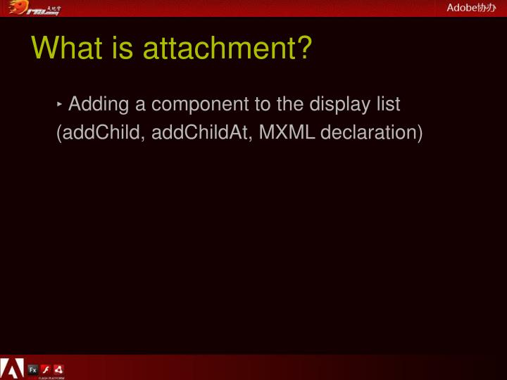 What is attachment?
