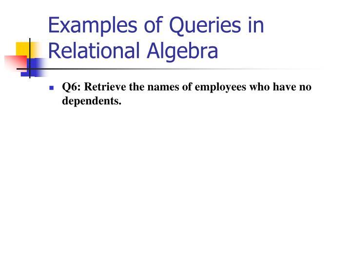 Examples of Queries in Relational Algebra