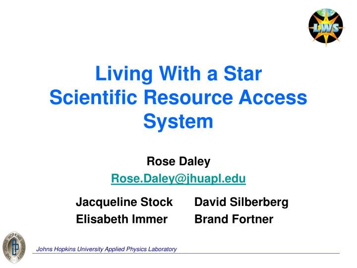 living with a star scientific resource access system n.