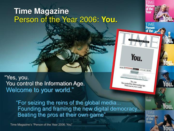 Time magazine person of the year 2006 you