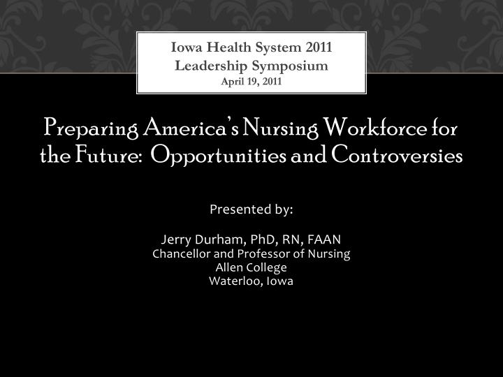 iowa health system 2011 leadership symposium april 19 2011 n.
