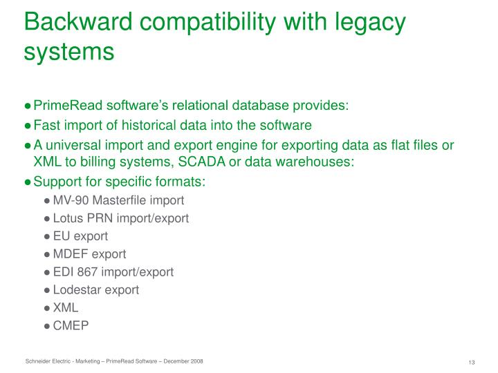 Backward compatibility with legacy systems