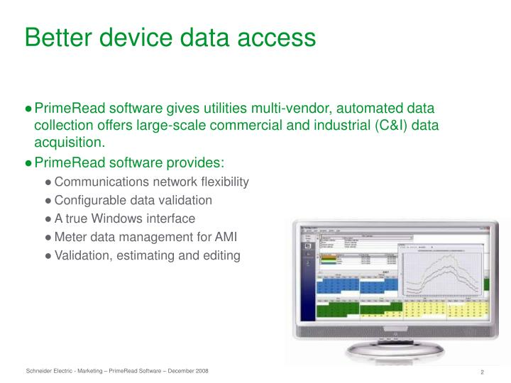 Better device data access
