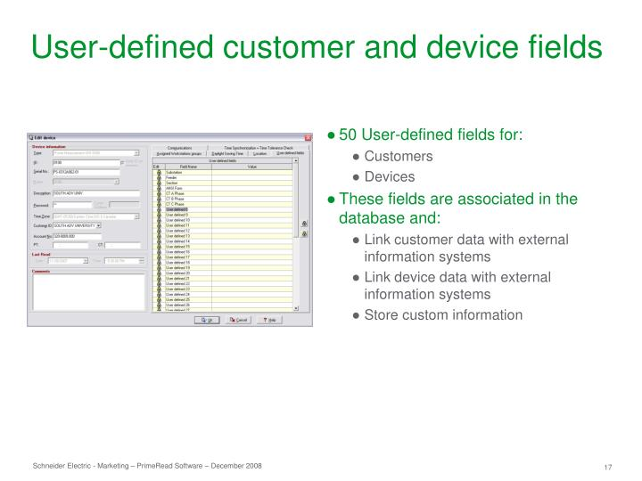 User-defined customer and device fields
