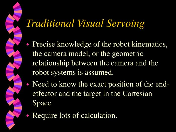 Traditional Visual Servoing