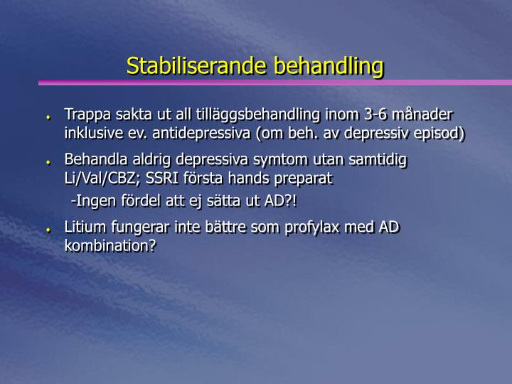 Stabiliserande behandling