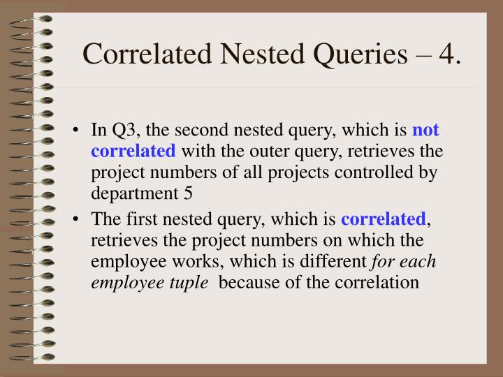 Correlated Nested Queries – 4.