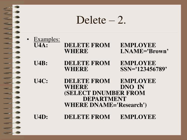 Delete – 2.