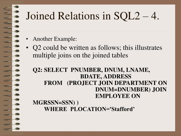 Joined Relations in SQL2 – 4.