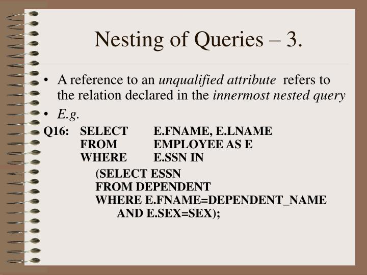 Nesting of Queries – 3.