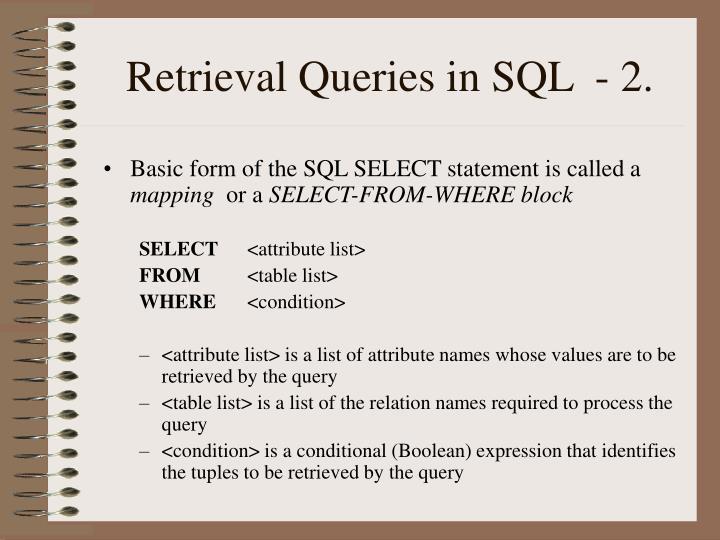 Retrieval Queries in SQL  - 2.