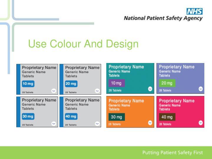 Use Colour And Design