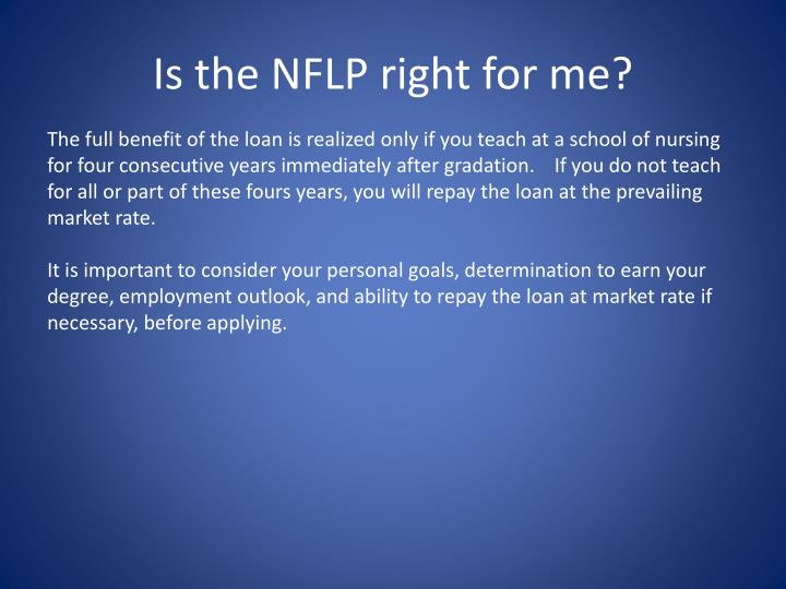 Is the NFLP right for me?