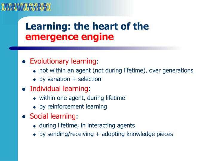 Learning: the heart of the