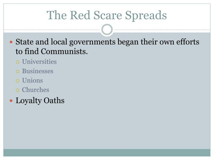 The Red Scare Spreads