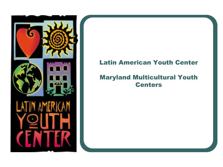 Latin American Youth Center