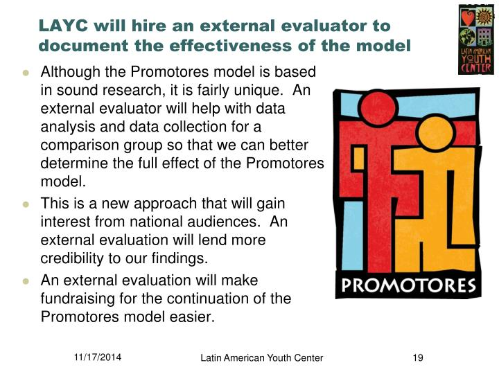 LAYC will hire an external evaluator to document the effectiveness of the model