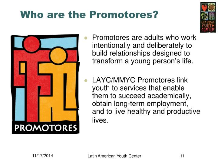 Who are the Promotores?