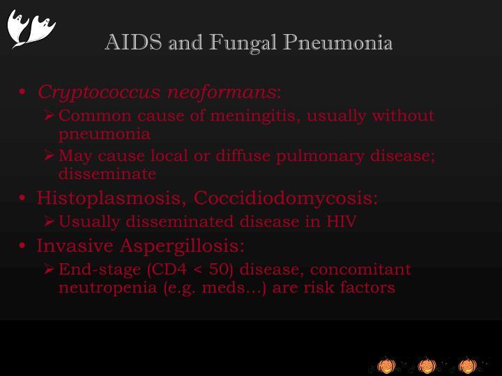 AIDS and Fungal Pneumonia