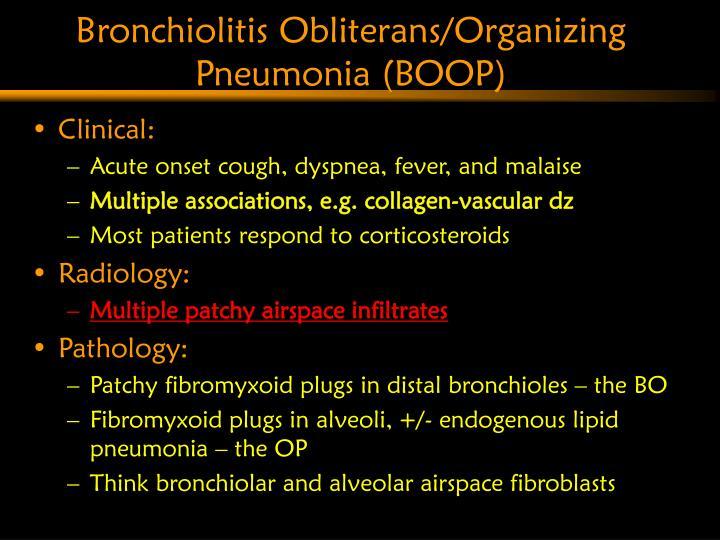 Bronchiolitis Obliterans/Organizing Pneumonia (BOOP)
