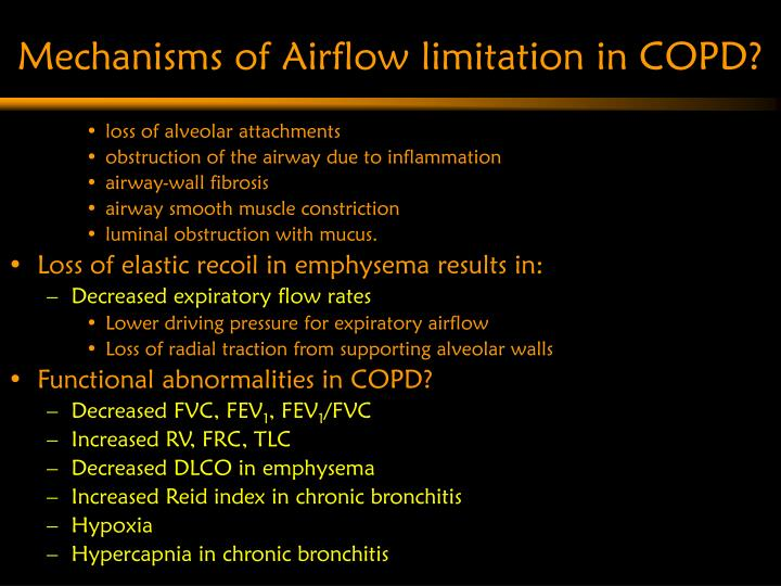 Mechanisms of Airflow limitation in COPD?