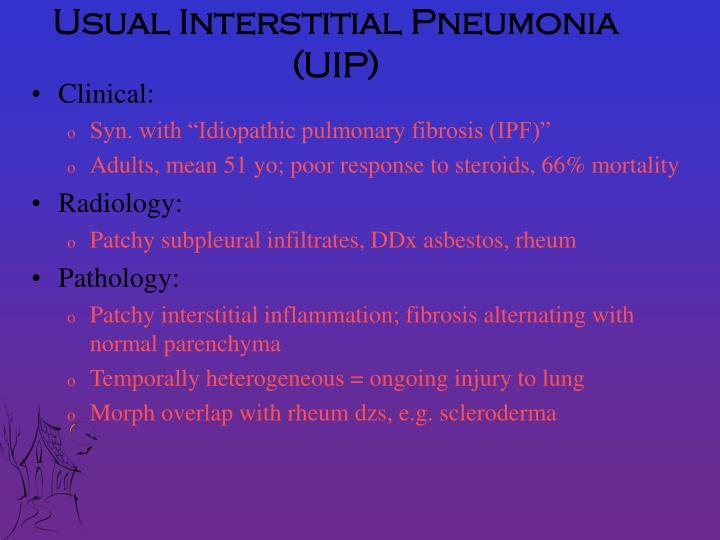 Usual Interstitial Pneumonia (UIP)