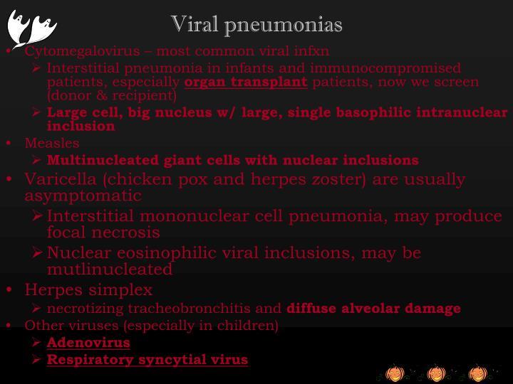 Viral pneumonias