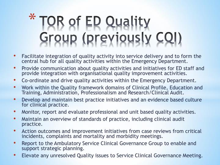 Tor of ed quality group previously cqi