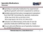 specialty medications takeaways