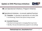 update on dha pharmacy initiatives