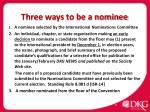 three ways to be a nominee
