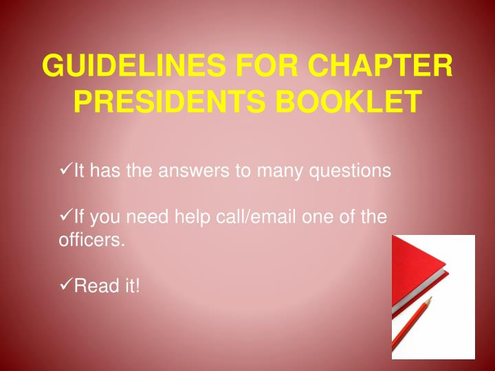 GUIDELINES FOR CHAPTER PRESIDENTS BOOKLET