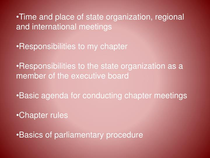 Time and place of state organization, regional and international meetings
