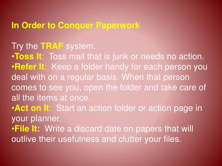 In Order to Conquer Paperwork