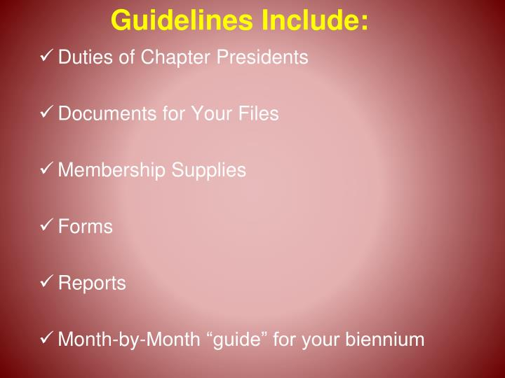 Guidelines Include: