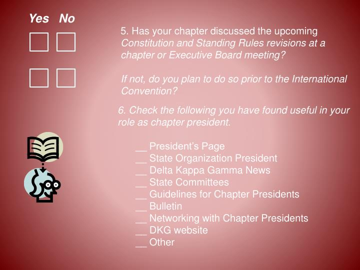 5. Has your chapter discussed the upcoming