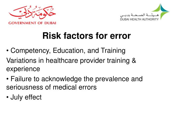 Risk factors for error