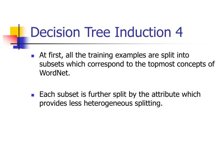 Decision Tree Induction 4