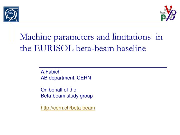 machine parameters and limitations in the eurisol beta beam baseline n.