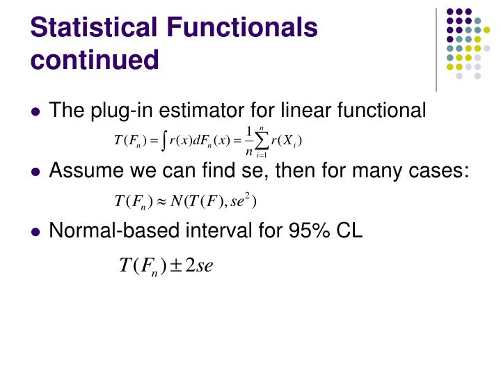 Statistical Functionals continued