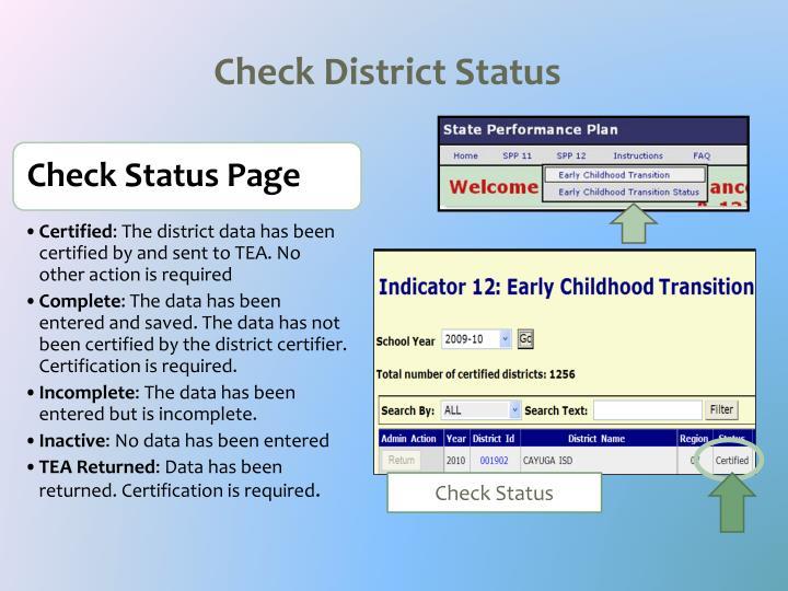 Check District Status