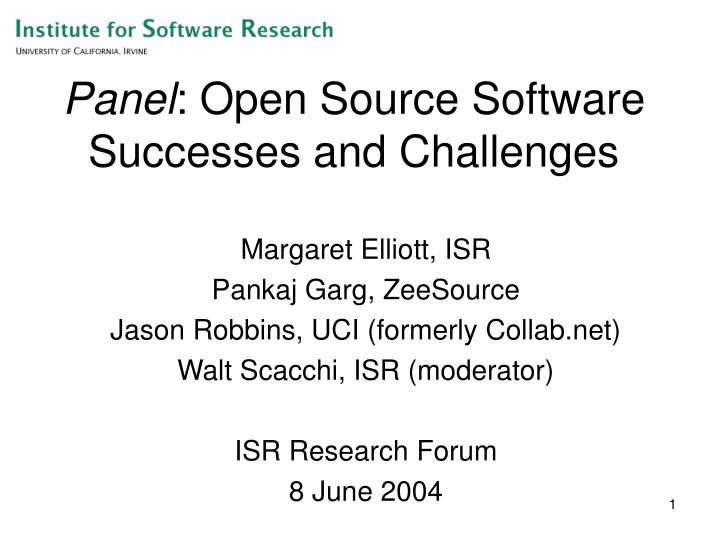Panel open source software successes and challenges